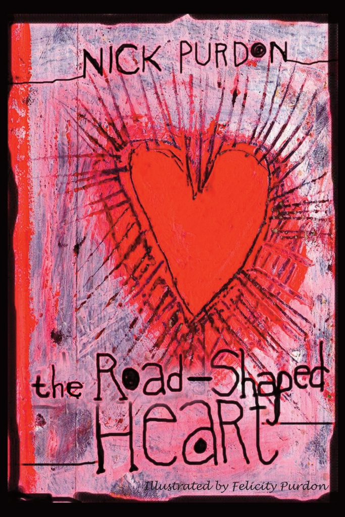 The Road-Shaped Heart
