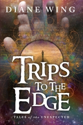 Trips to the Edge