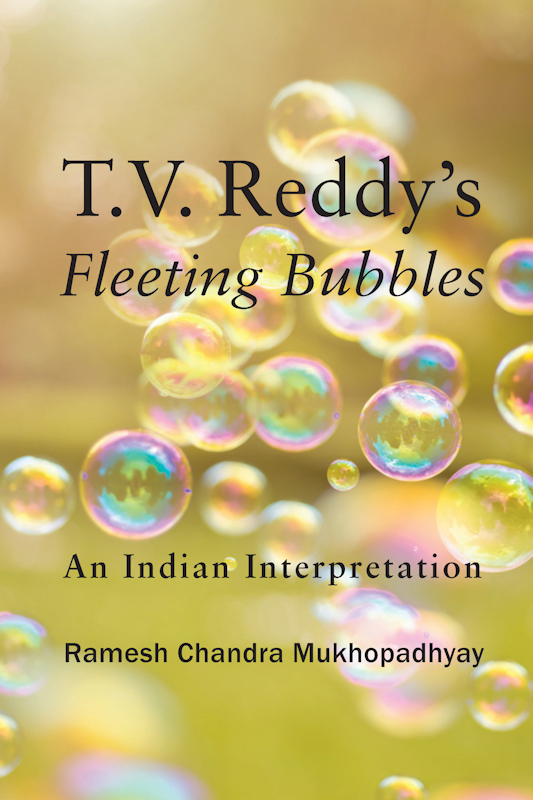 T.V. Reddy's Fleeting Bubbles