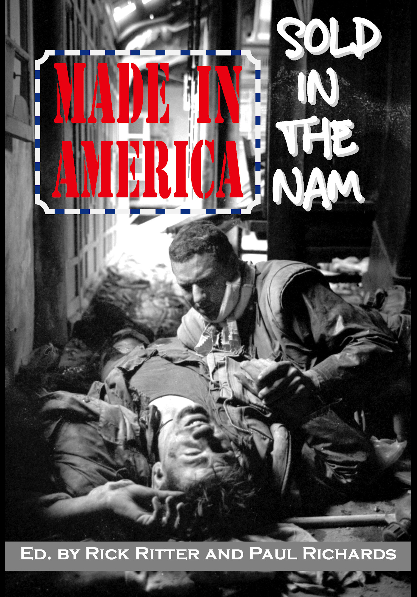 Made in America: Sold in the Nam