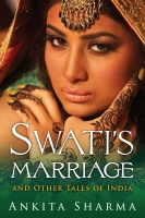 Swati's Marriage and Other Tales of India