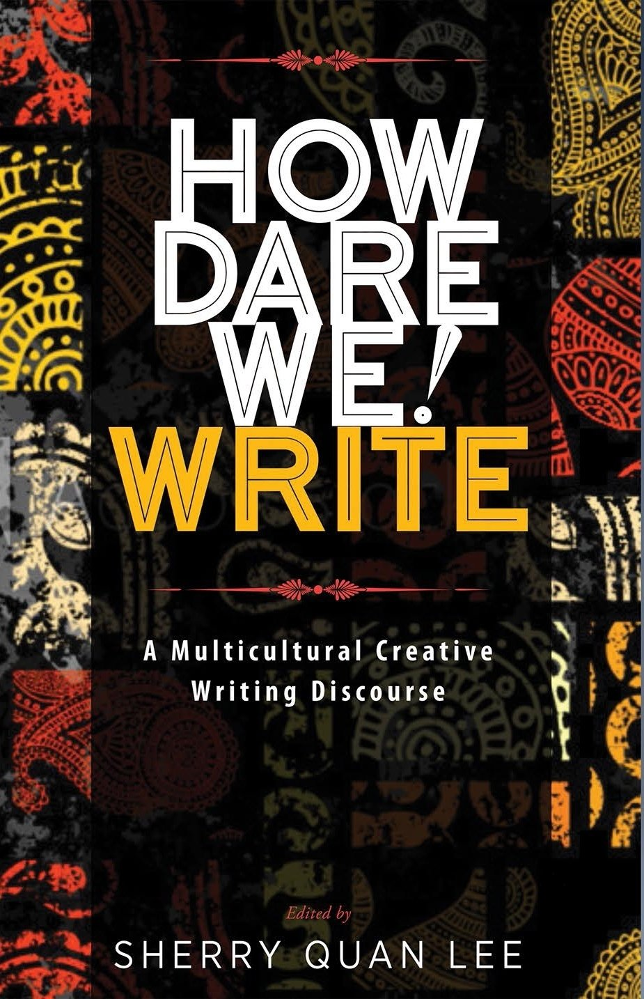 How Dare We! Write