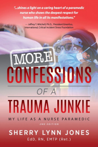 More Confessions of a Trauma Junkie, 2nd Ed
